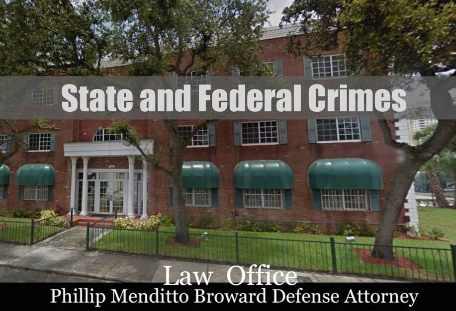 Broward criminal defense lawyer for Florida state and federal crimes